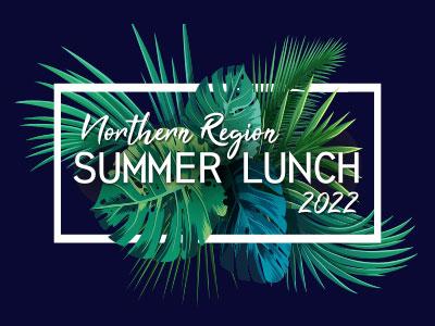 Northern Region Summer Lunch 2022