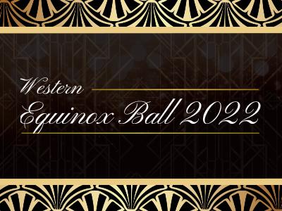 Western Equinox Ball 2022
